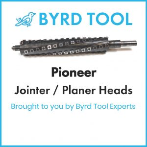 Pioneer Planers and Jointers