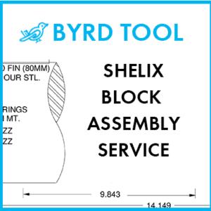Shelix Block Assembly Service